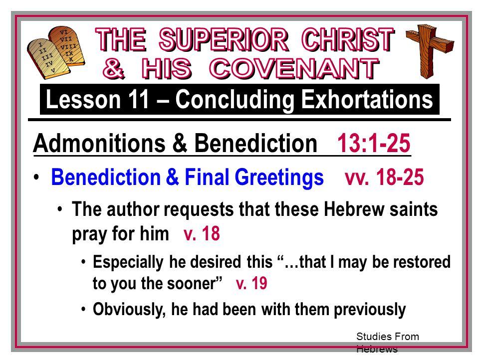 Studies From Hebrews III VI VII VIII IX X I II IV V III Benediction & Final Greetings vv.