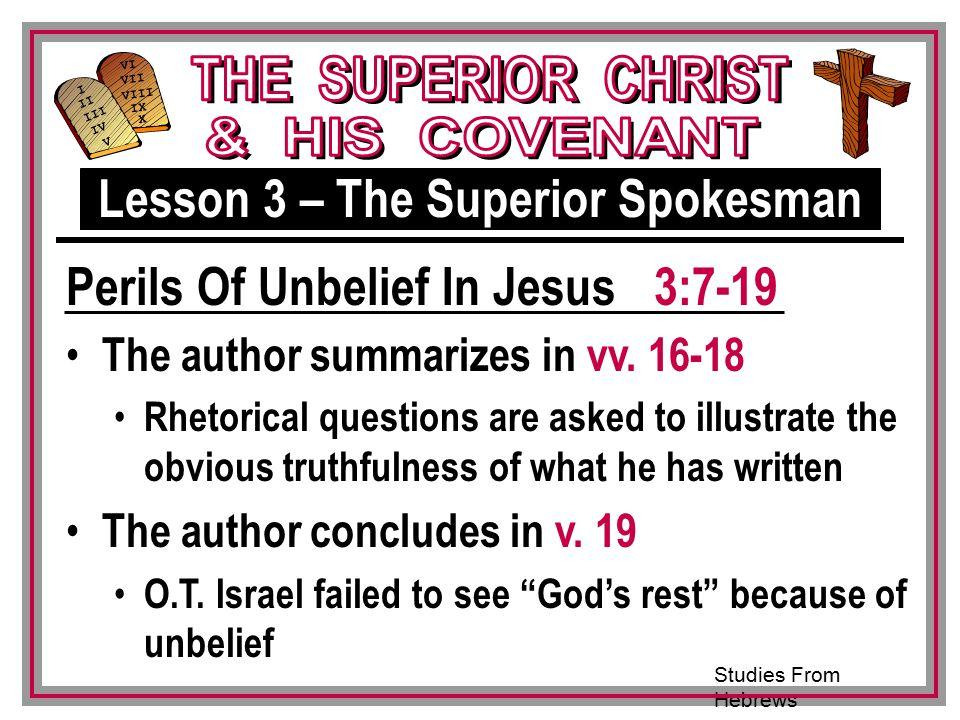 Studies From Hebrews III VI VII VIII IX X I II IV V III The author summarizes in vv.