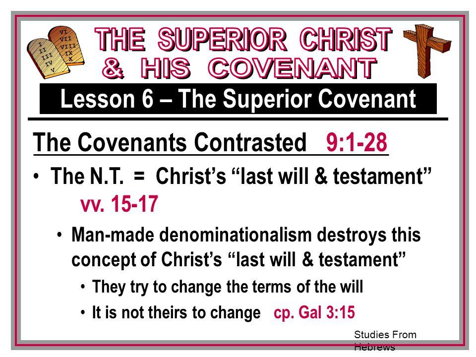 Studies From Hebrews III VI VII VIII IX X I II IV V III The N.T.