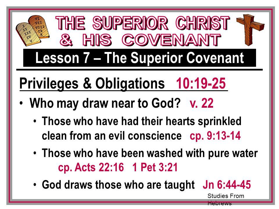 Studies From Hebrews III VI VII VIII IX X I II IV V III Who may draw near to God.