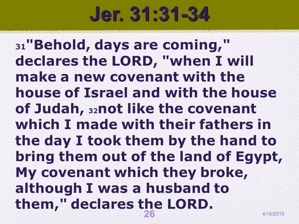 Jer. 31:31-34 31