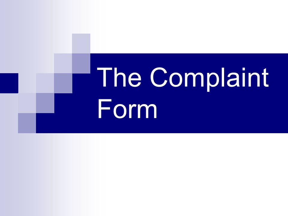 The Complaint Form