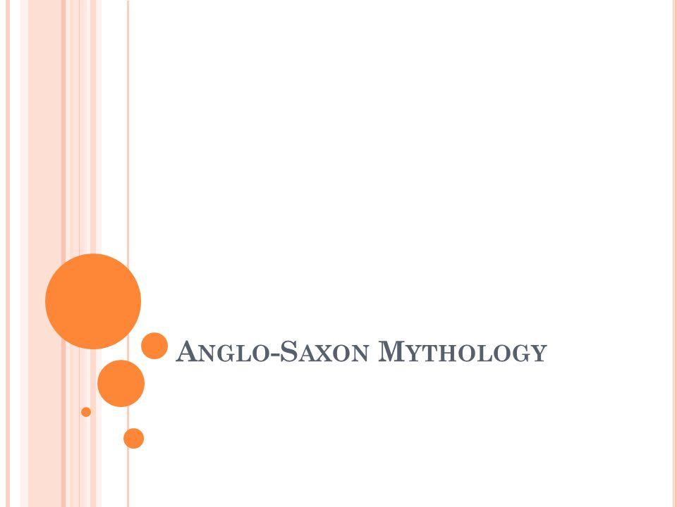 A NGLO -S AXON M YTHOLOGY