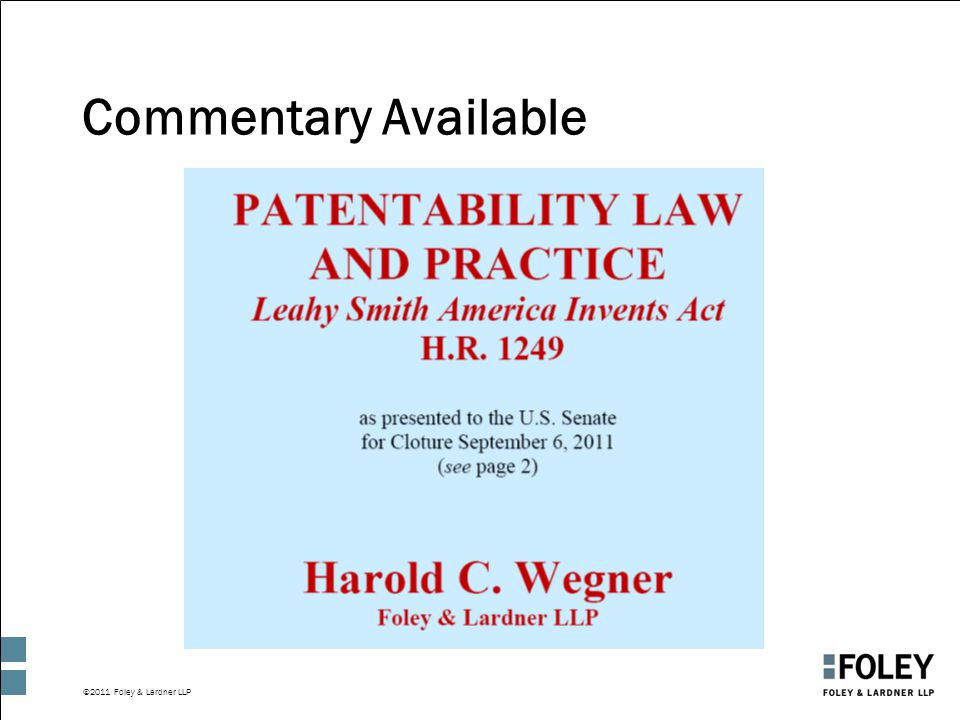 ©2011 Foley & Lardner LLP Commentary Available