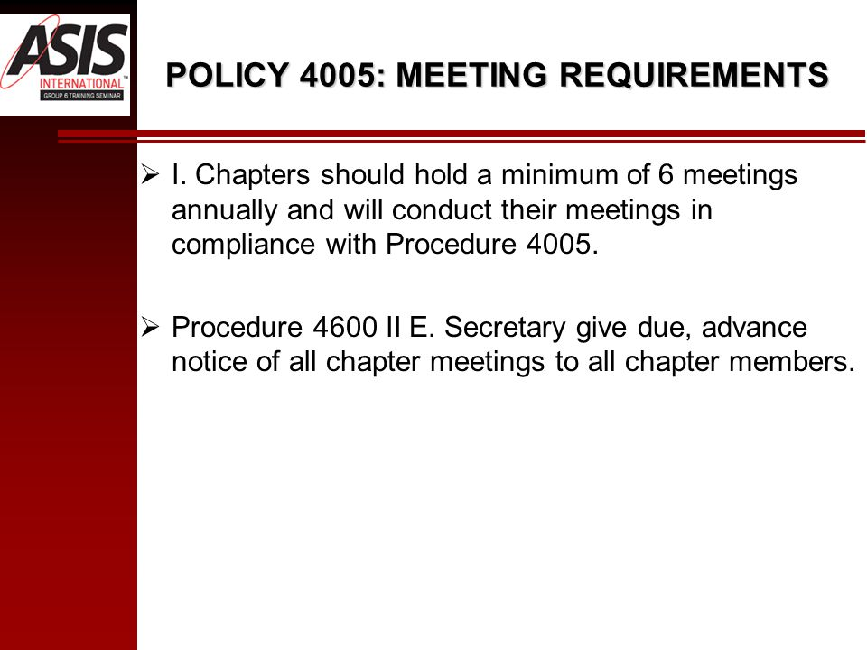 POLICY 4005: MEETING REQUIREMENTS  I.