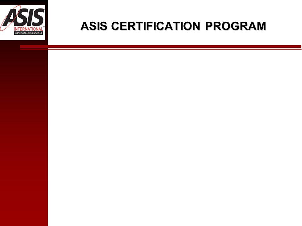 ASIS CERTIFICATION PROGRAM