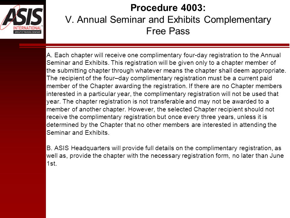 Procedure 4003: V. Annual Seminar and Exhibits Complementary Free Pass A.