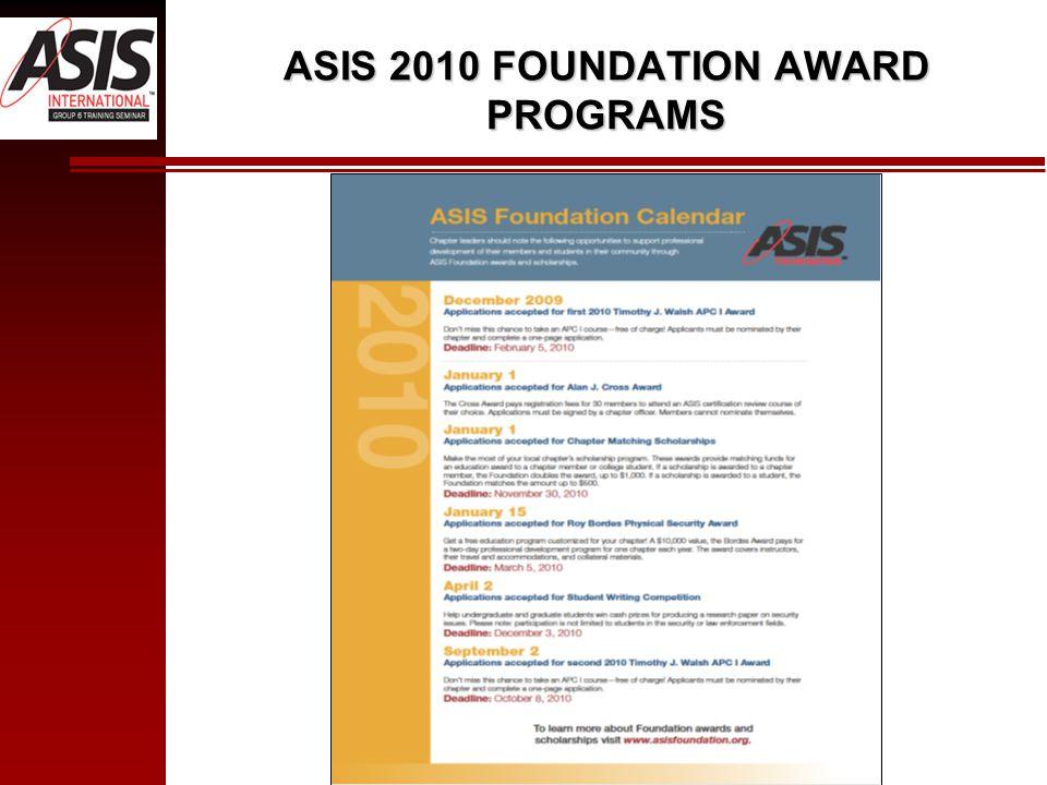 ASIS 2010 FOUNDATION AWARD PROGRAMS