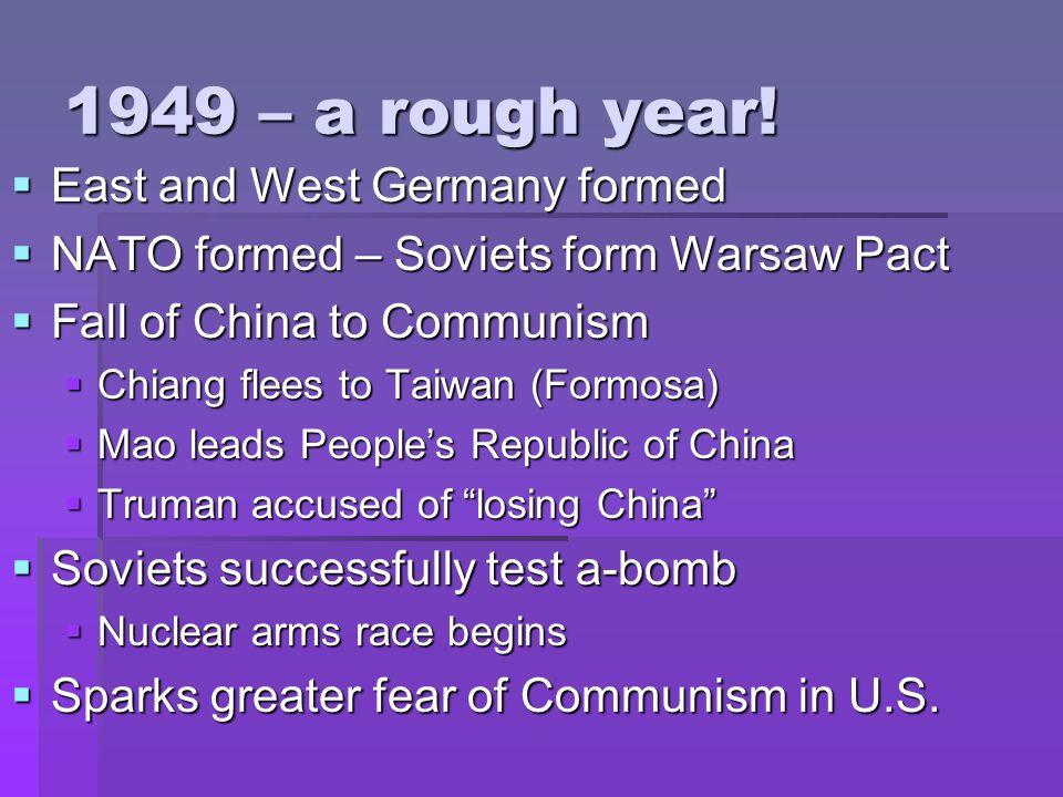 1949 – a rough year.
