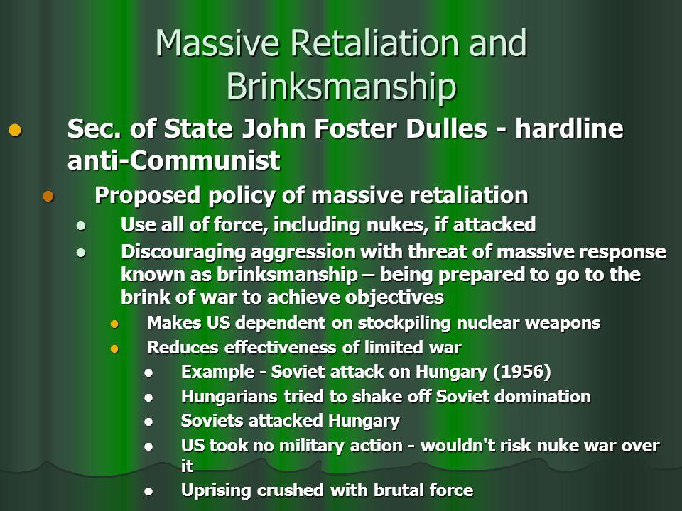 Massive Retaliation and Brinksmanship Sec.