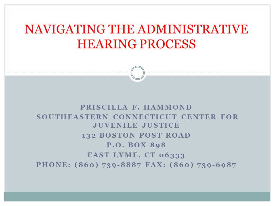 WHEN TO ASK FOR A HEARING SUBSTANTIATION HEARINGS (NOT COMMON IN OUR WORK BECAUSE OF TIMING) TREATMENT PLAN HEARING  PLACEMENT HEARING  VISITATION ISSUES THERAPEUTIC INTERVENTIONS (FOR CHILD)