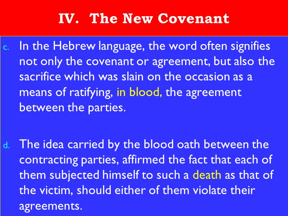 18 IV. The New Covenant c.