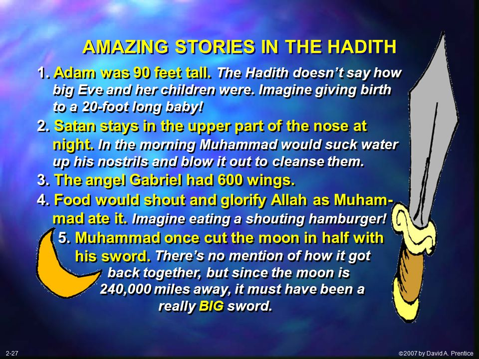  2007 by David A. Prentice AMAZING STORIES IN THE HADITH 2.