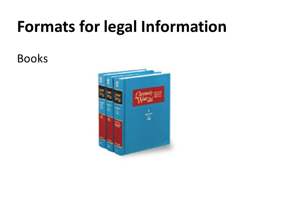 Formats for legal Information Books