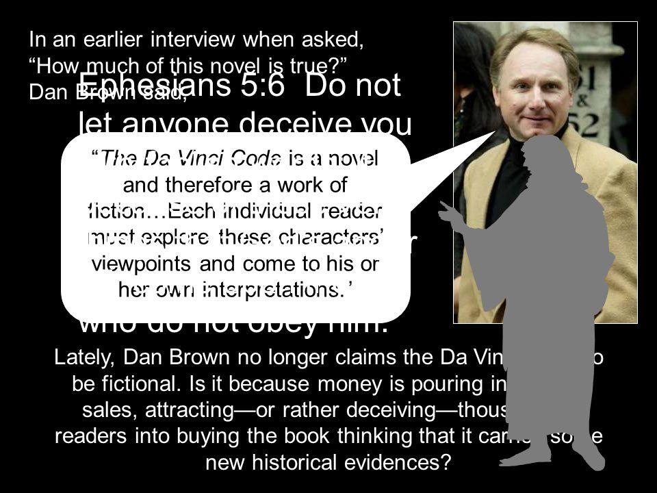 Should The Da Vinci Code shaken your Christian faith and belief.