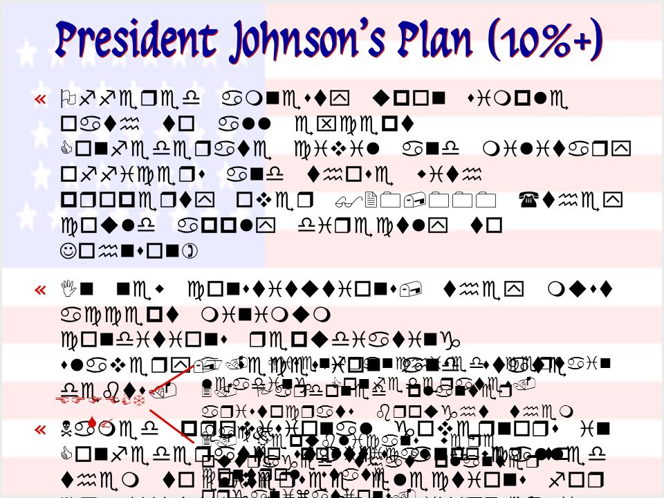 President Johnson's Plan (10%+) «        «      «                   