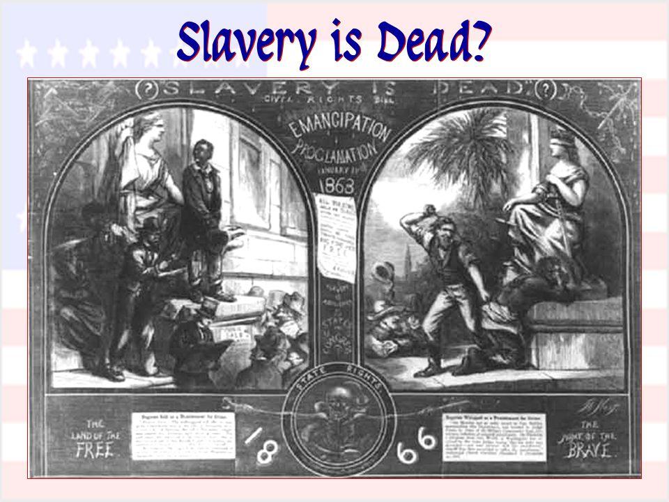 Slavery is Dead