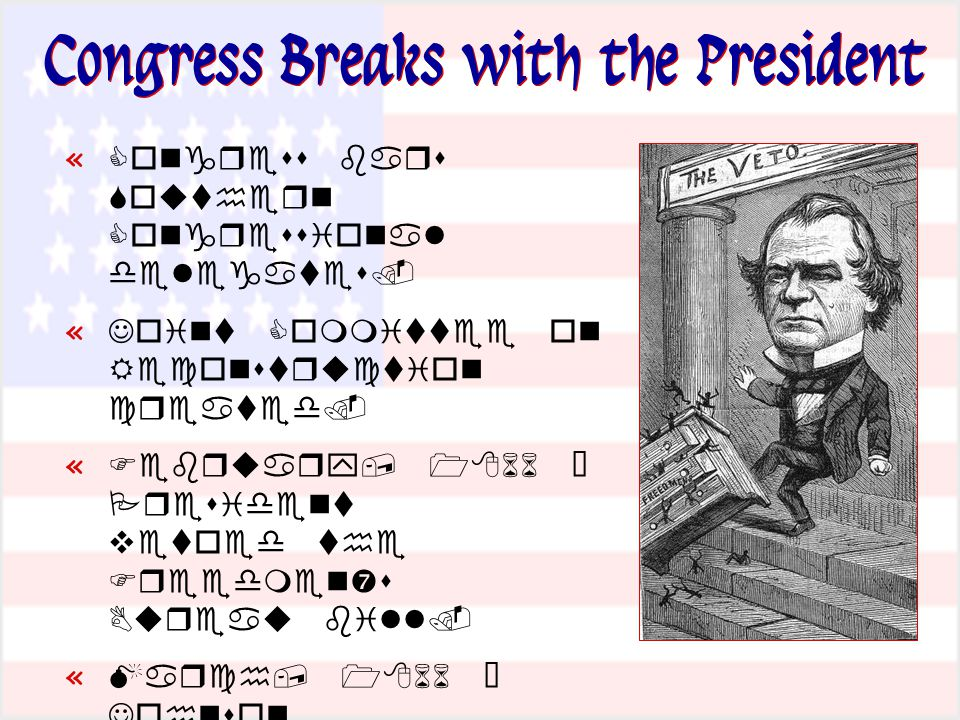 Congress Breaks with the President «     «    «     '   «     «    '     