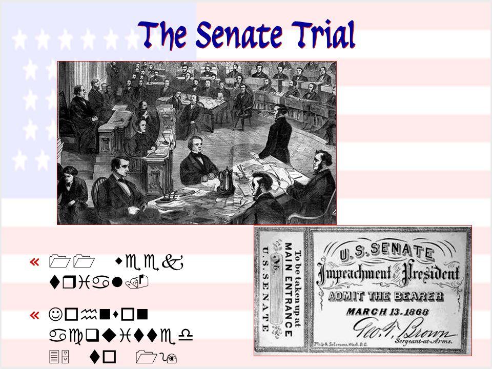 The Senate Trial «   «       