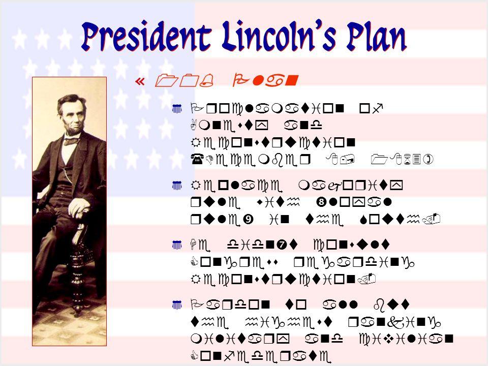President Lincoln's Plan «               '                  