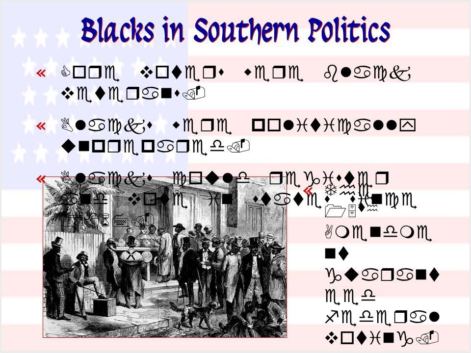 Blacks in Southern Politics «   «   «    «         