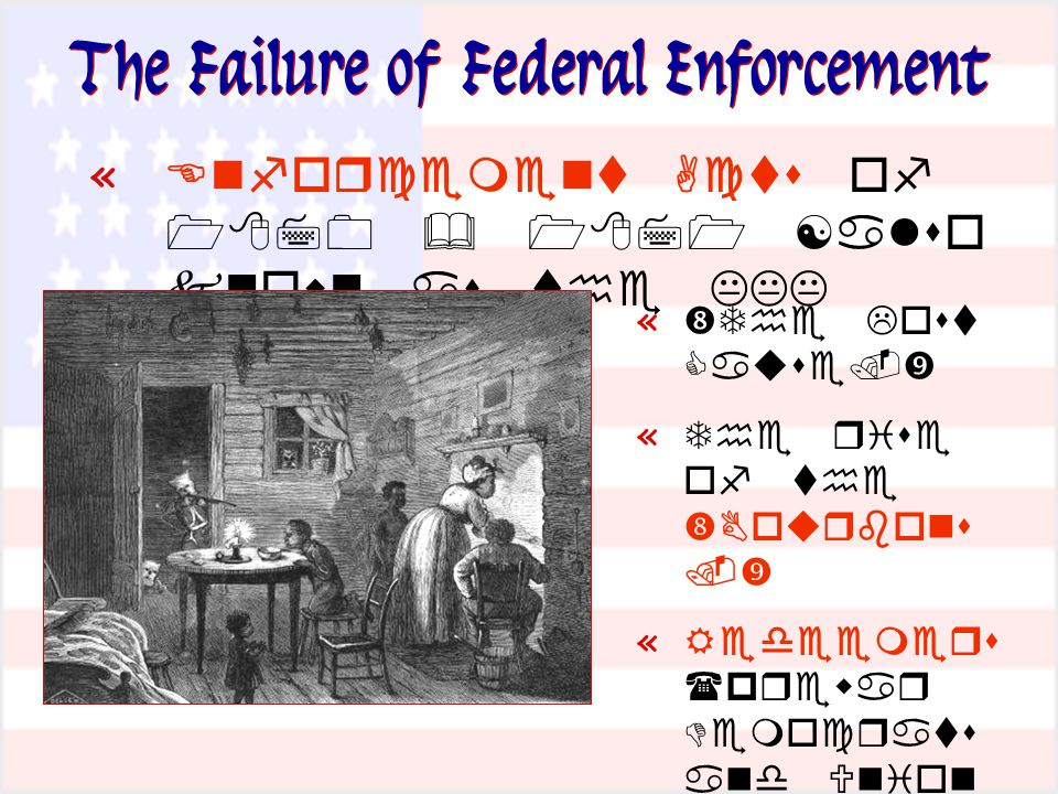 The Failure of Federal Enforcement «     «   «     «     
