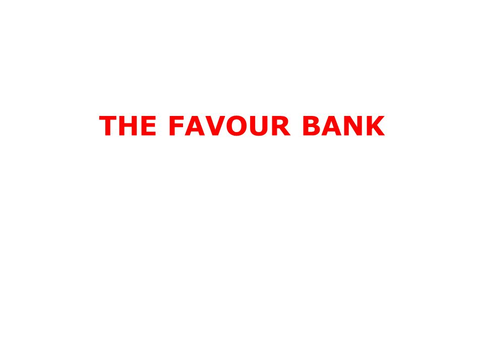 THE FAVOUR BANK