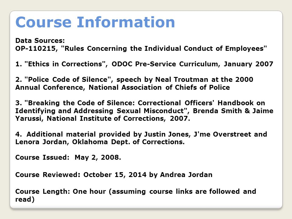 Data Sources: OP-110215, Rules Concerning the Individual Conduct of Employees 1.