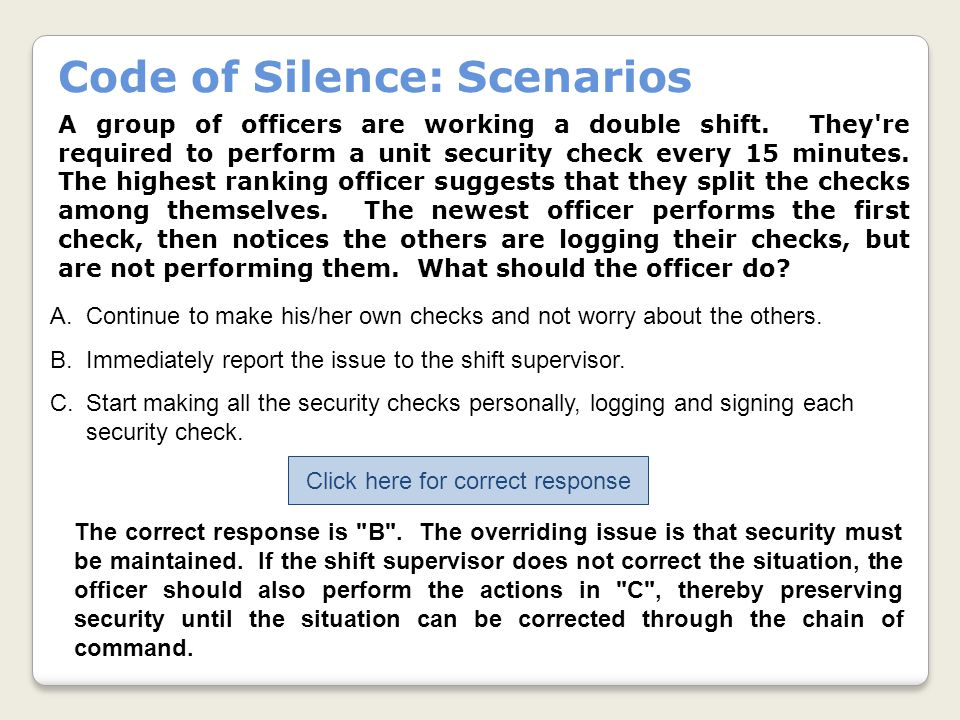 Code of Silence: Scenarios A group of officers are working a double shift.