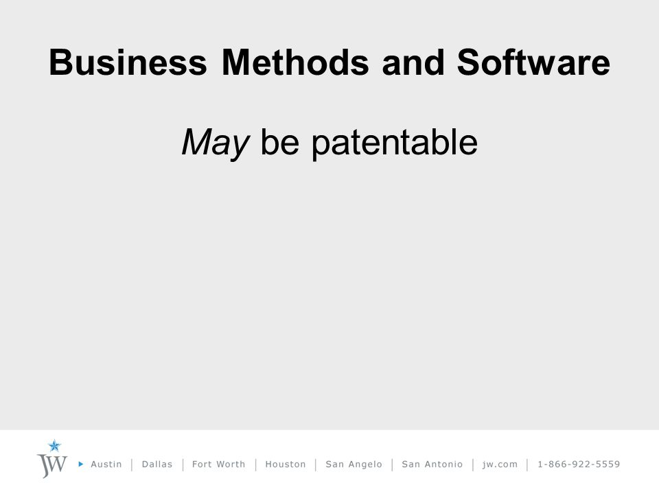 Business Methods and Software May be patentable