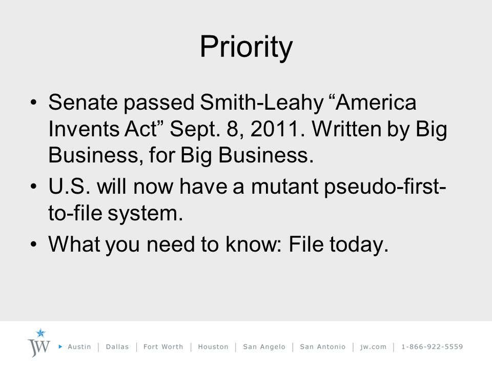 Priority Senate passed Smith-Leahy America Invents Act Sept.
