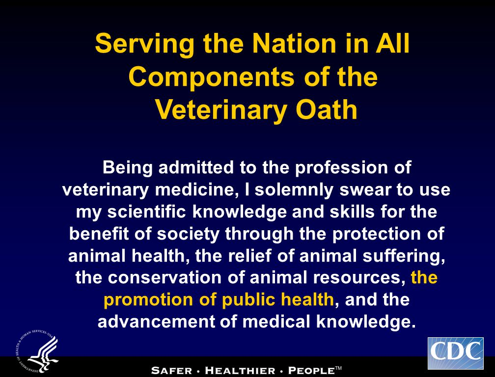 Being admitted to the profession of veterinary medicine, I solemnly swear to use my scientific knowledge and skills for the benefit of society through the protection of animal health, the relief of animal suffering, the conservation of animal resources, the promotion of public health, and the advancement of medical knowledge.