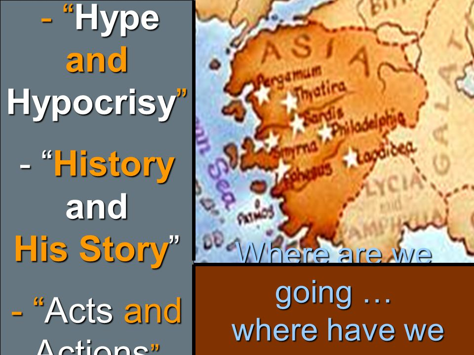 "- ""Hype and Hypocrisy"" - ""History and His Story"" - ""Acts and Actions "" - ""Hype and Hypocrisy"" - ""History and His Story"" - ""Acts and Actions """