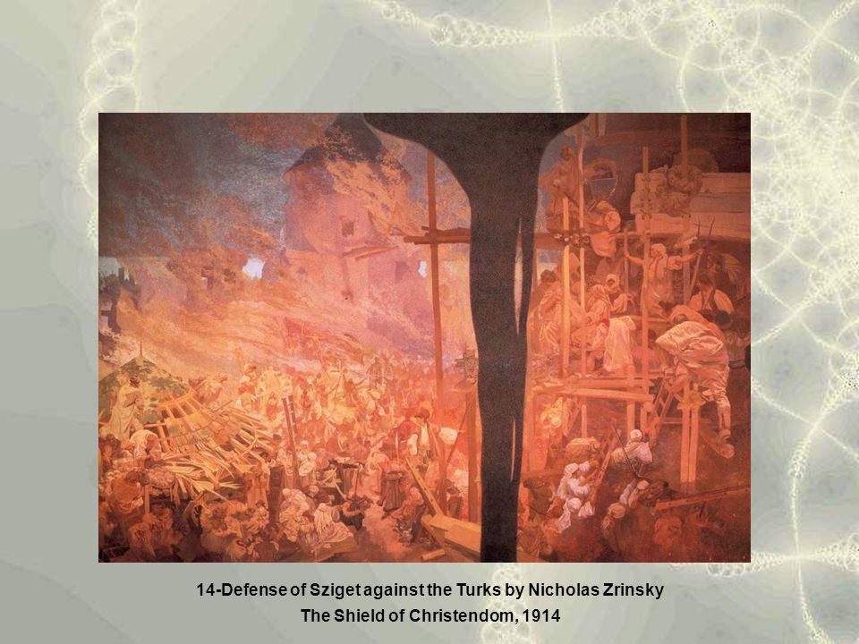 14-Defense of Sziget against the Turks by Nicholas Zrinsky The Shield of Christendom, 1914