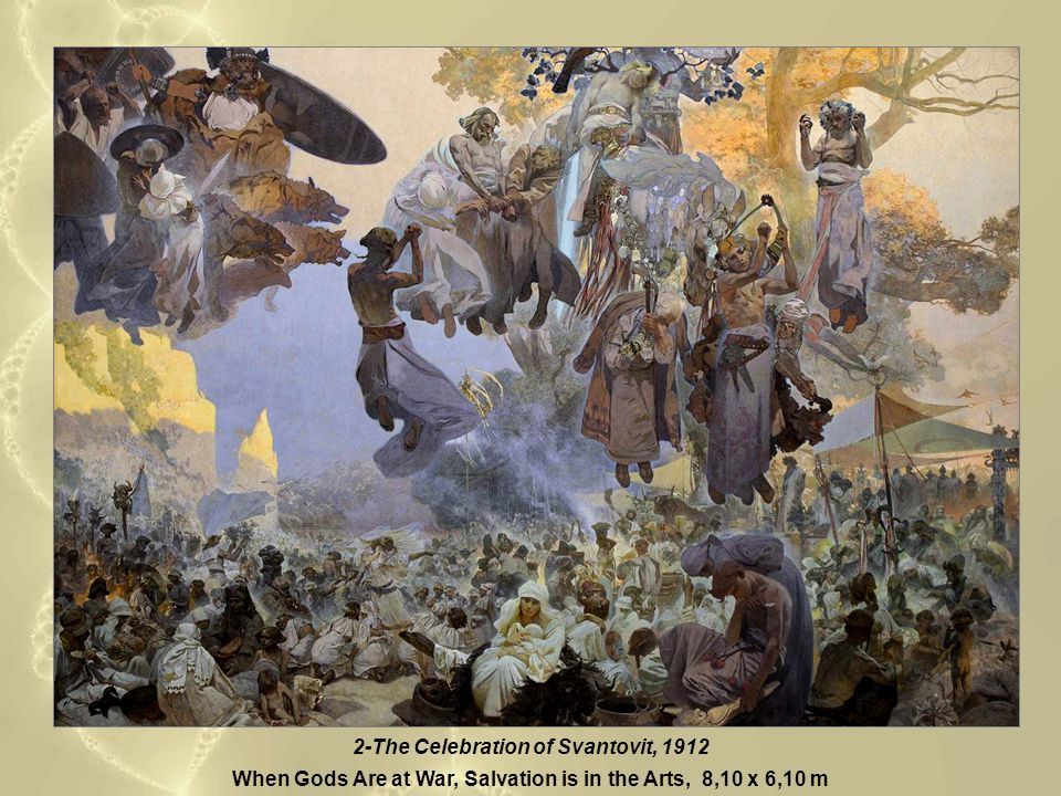2-The Celebration of Svantovit, 1912 When Gods Are at War, Salvation is in the Arts, 8,10 x 6,10 m