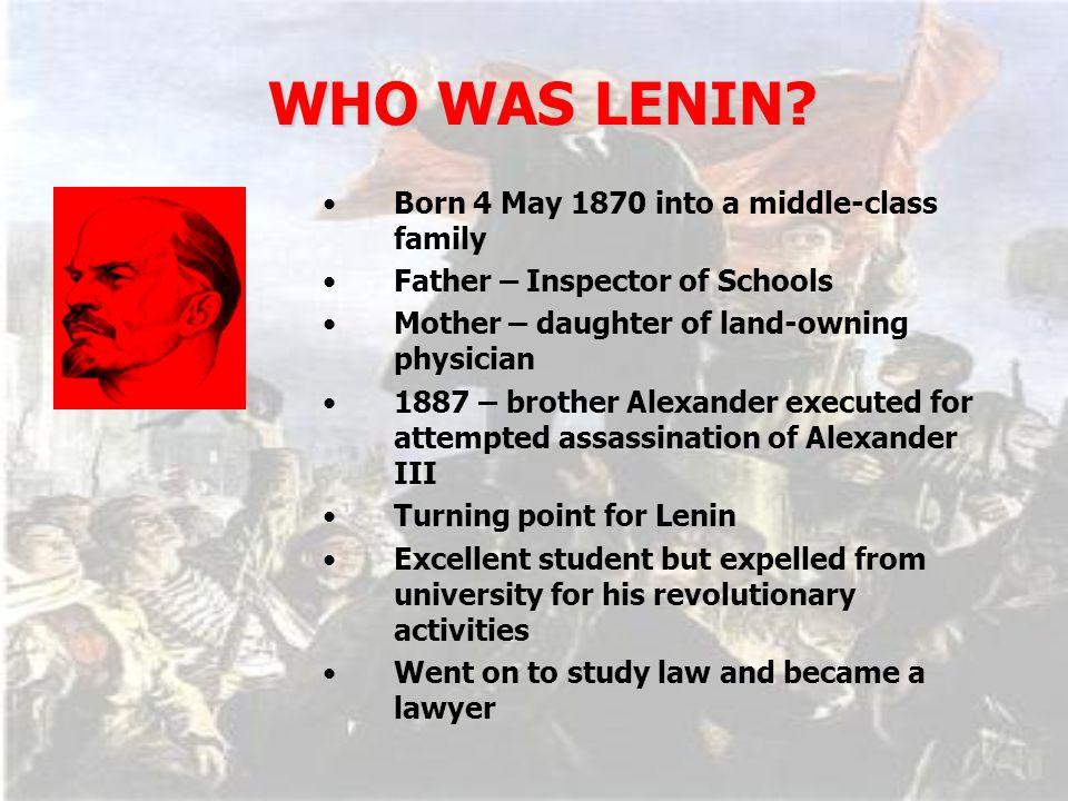 WHO WAS LENIN.