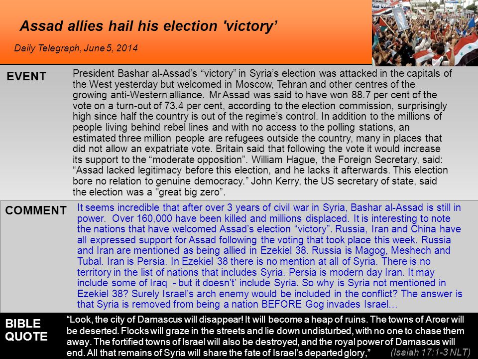 he Assad allies hail his election victory' President Bashar al-Assad's victory in Syria's election was attacked in the capitals of the West yesterday but welcomed in Moscow, Tehran and other centres of the growing anti-Western alliance.