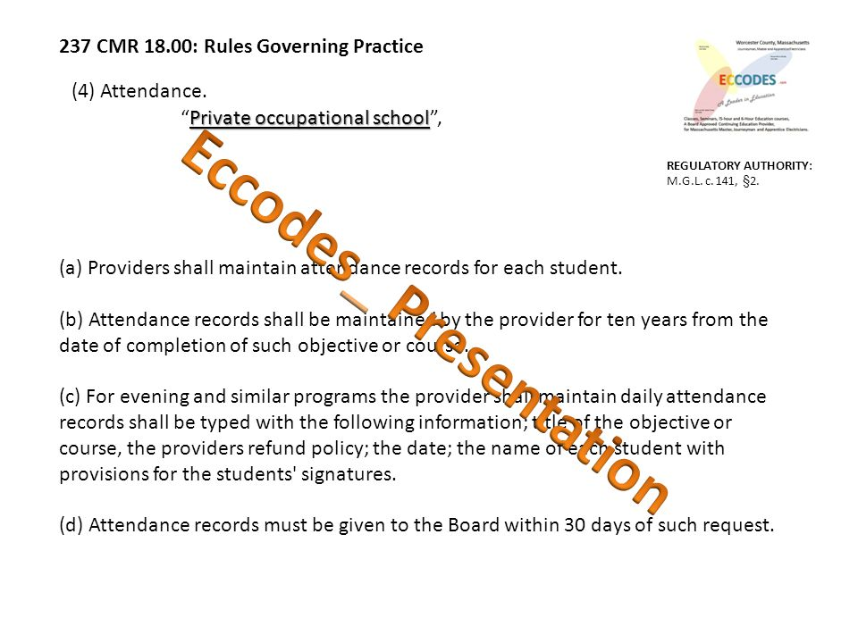237 CMR 18.00: Rules Governing Practice (4) Attendance.