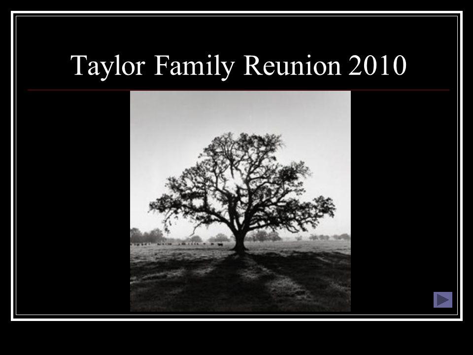 Taylor Family Reunion 2010