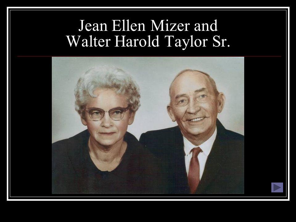 Jean Ellen Mizer and Walter Harold Taylor Sr.