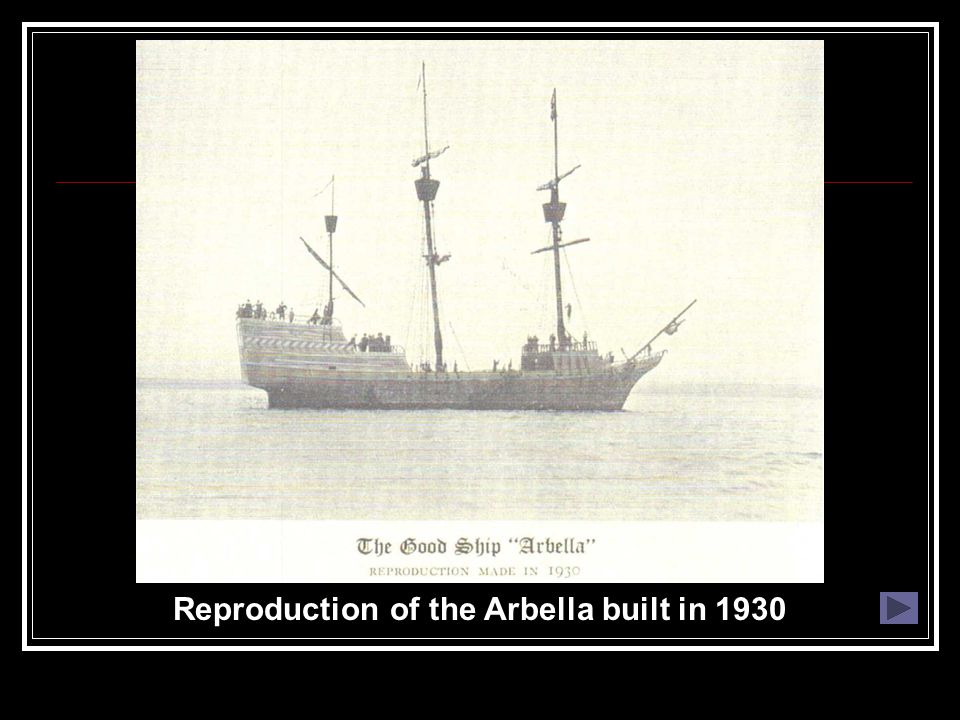 Reproduction of the Arbella built in 1930