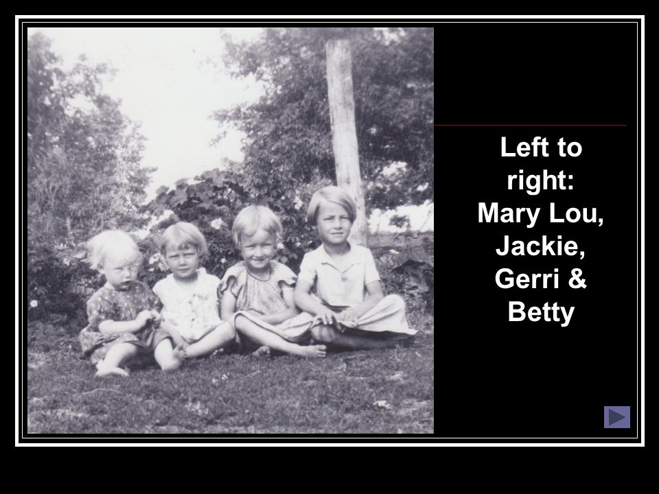 Left to right: Mary Lou, Jackie, Gerri & Betty