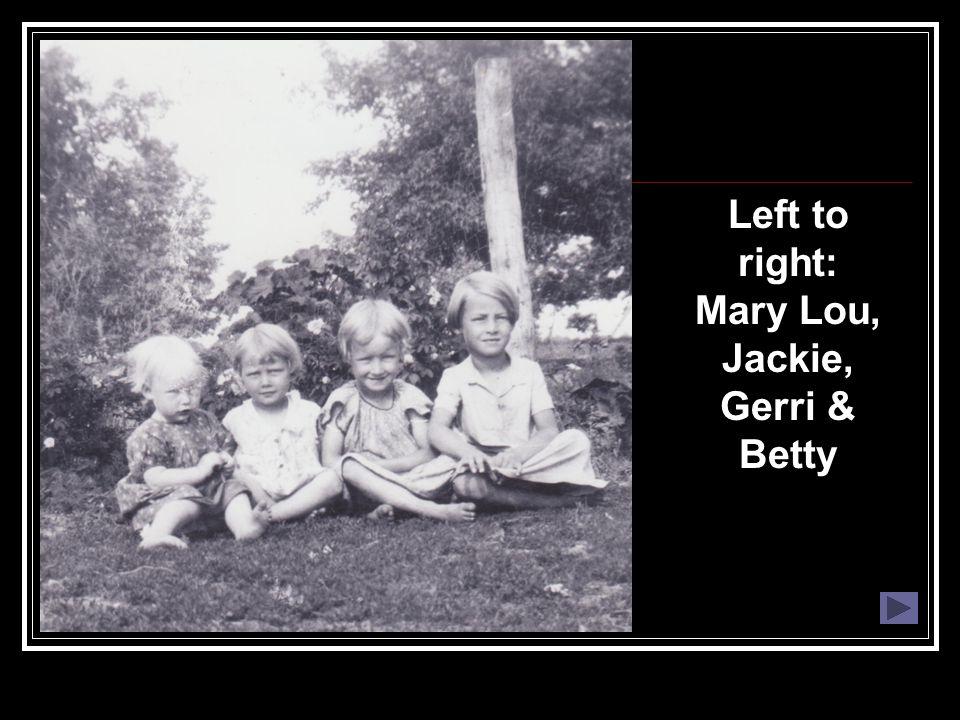 Left to right: Mary Lou, Jackie, Gerri & Betty