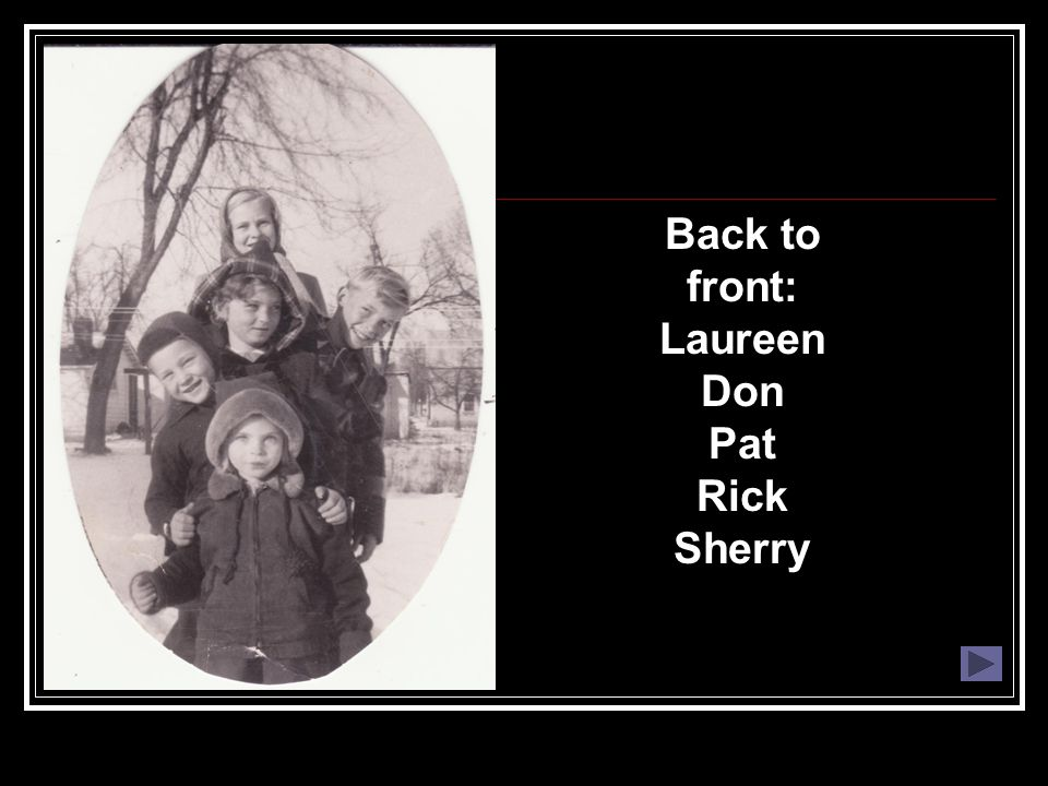 Back to front: Laureen Don Pat Rick Sherry