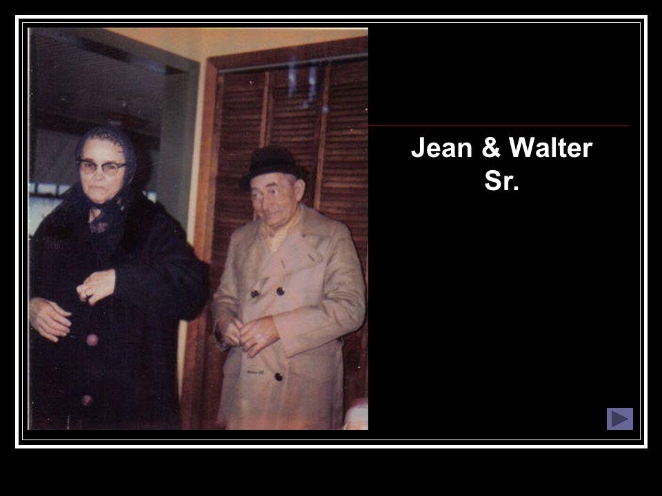 Jean & Walter Sr.