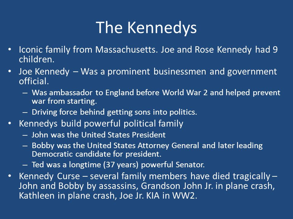 The Kennedys Iconic family from Massachusetts.Joe and Rose Kennedy had 9 children.