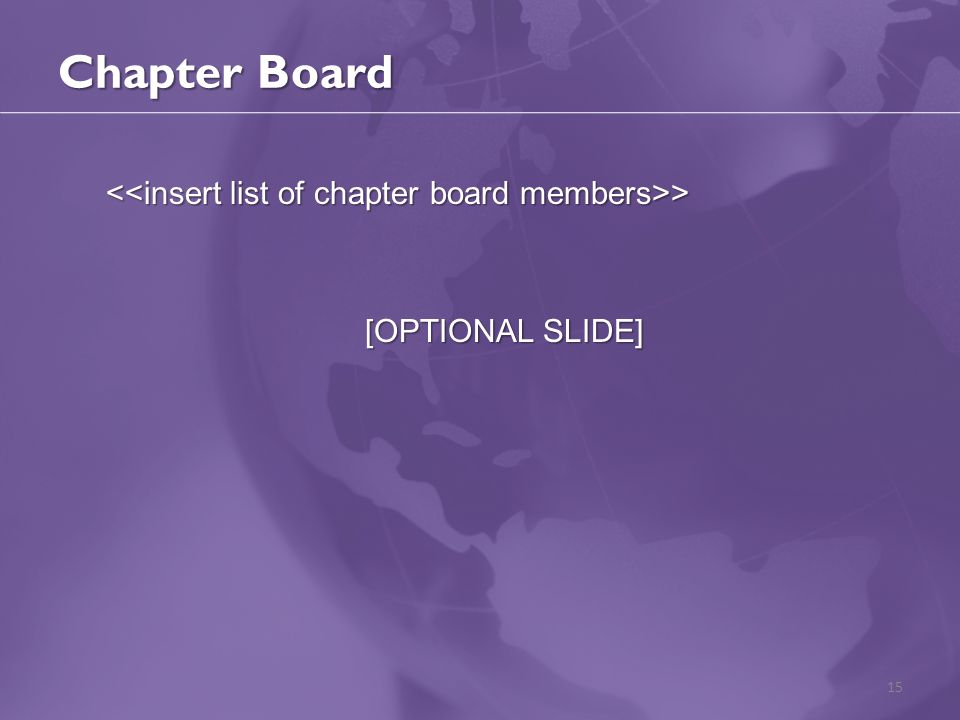 Chapter Board > > [OPTIONAL SLIDE] 15