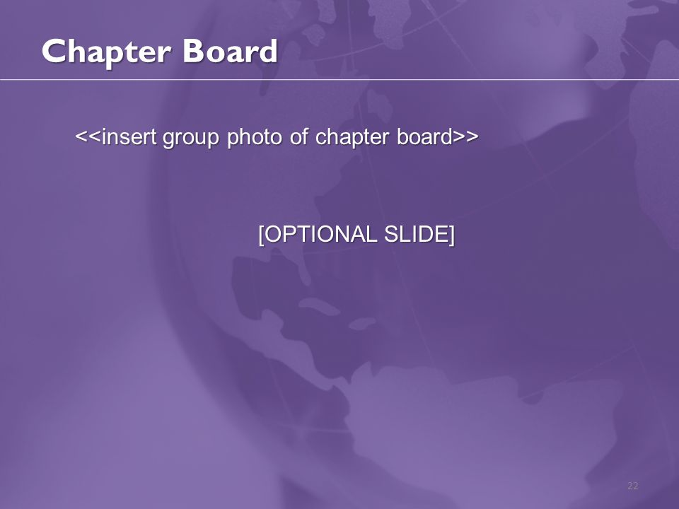 Chapter Board > > [OPTIONAL SLIDE] 22