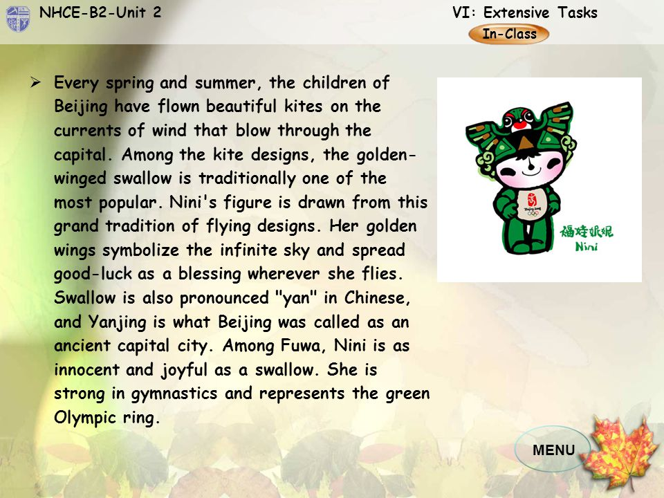NHCE-B2-Unit 2 VI: Extensive Tasks MENU In-Class  Like all antelopes, Yingying is fast and agile and can swiftly cover great stretches of land as he races across the earth.