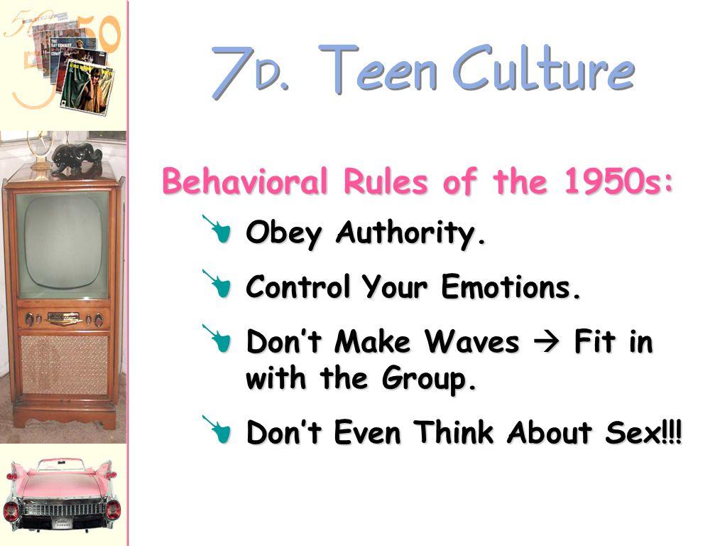"7 C. Teen Culture The ""Beat"" Generation : f Jack Kerouac  On The Road f Allen Ginsberg  poem, ""Howl"" f Neal Cassady f William S. Burroughs ""Beatnik"""